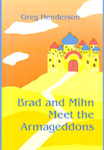 Brad and Mihn Meet the Armageddons