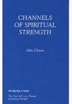 Channels of Spiritual Strength