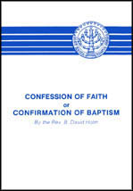 Confession of Faith or Confirmation of Baptism