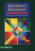 Decisions! Decisions! The Dynamics of Choice