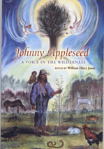 Johnny Appleseed, Voice in the Wilderness