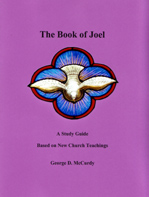 The Book of Joel: A Study Guide Based on New Church Teachings