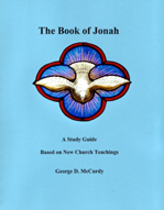 The Book of Jonah: A Study Guide Based on New Church Teachings
