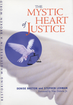 Mystic Heart of Justice