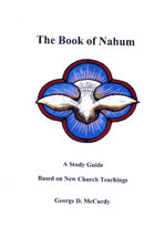 The Book of Nahum: A Study Guide Based on New Church Teachings