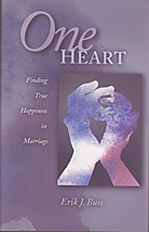 One Heart: Finding True Happiness in Marriage