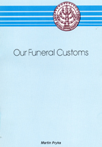 Our Funeral Customs