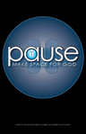 Pause: Make Space for God