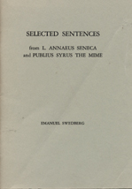 Selected Sentences: from L. Annaeus Seneca and Publius Syrus The Mime