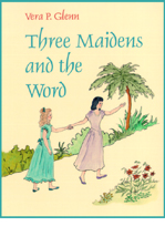 Three Maidens and the Word