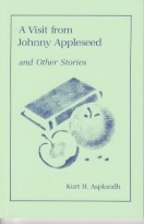 A Visit from Johnny Appleseed and Other Stories