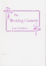 The Wedding Garment: A Tale of the Life to Come