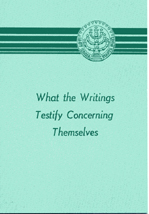What the Writings Testify Concerning Themselves